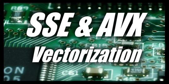 SSE and AVX Usage - SSE & AVX Vectorization